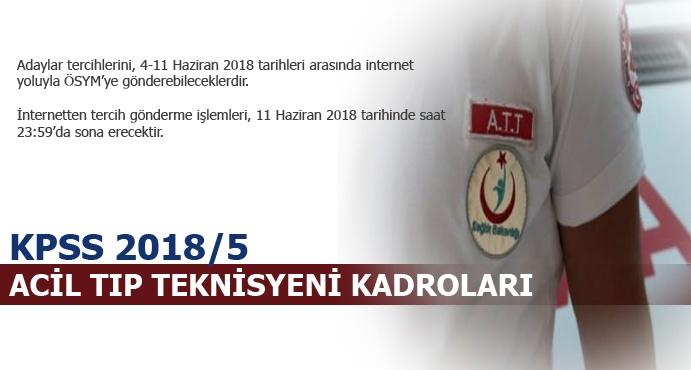 KPSS 2018/5 Acil Tıp Teknisyeni (ATT) Kadroları