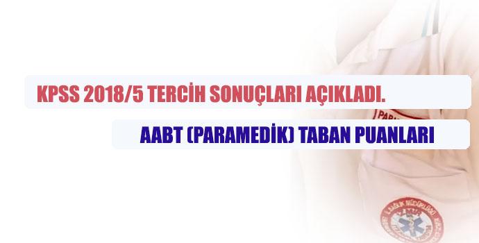 Paramedik Taban ve Tavan Puanlar (KPSS 2018/5)