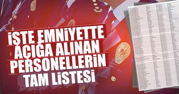 Emniyet'te FETÖ operasyonu! 9 bin 103 polis açığa alındı! İşte açığa alınan polislerin tam listesi
