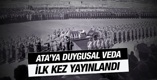 Atatürk'ün cenazesinden hiç görülmeyen fotoğraflar