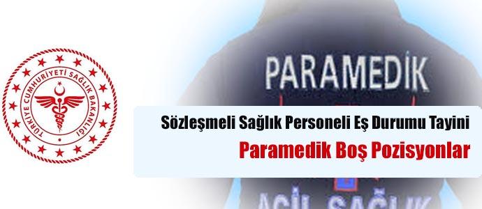 2019 1.Dönem Sözleşmeli Sağlık Personeli Eş Durumu Tayini (Paramedik Boş Pozisyonlar)