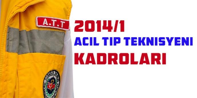 Acil Tıp Teknisyeni Kadroları (KPSS 2014/1)