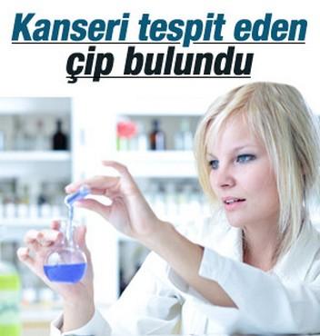 Türk Bilim Adamları kanseri tespit eden çipi buldu