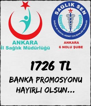 Ankara Sağlık Müdürlüğü Personeline Tek Seferde 1.726 TL Banka Promosyonu