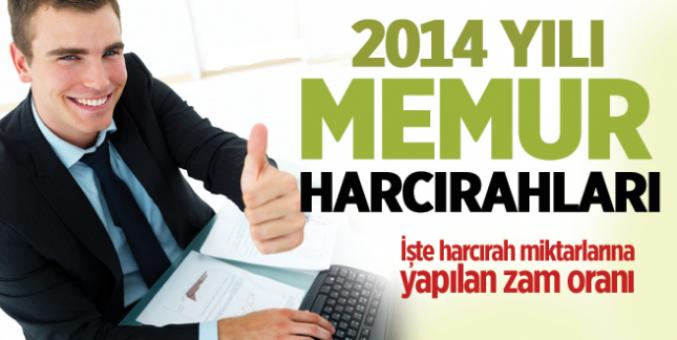 2014 Yılı Memur Harcırahları Açıklandı