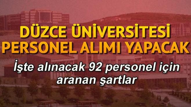 Düzce Üniversitesi 92 sözleşmeli personel alacak