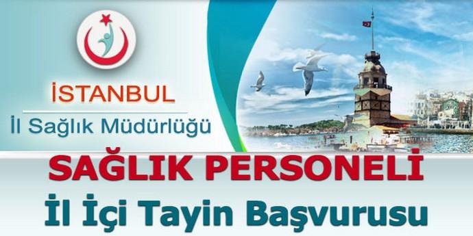 İstanbul Sağlık Personeli İl İçi Tayin Başvurusu Başladı