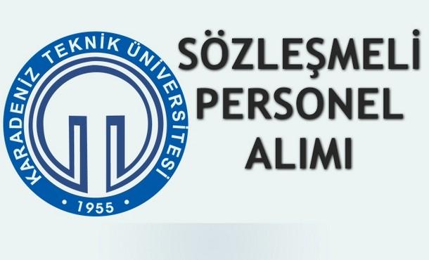 Karadeniz Teknik Üniversitesi Sözleşmeli Personel Alımı İlanı