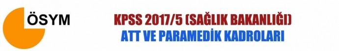 KPSS 2017/5 ATT ve Paramedik Kadroları