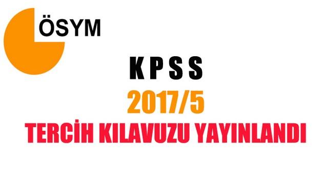 KPSS-2017/5 Tercih Kılavuzu Yayınlandı