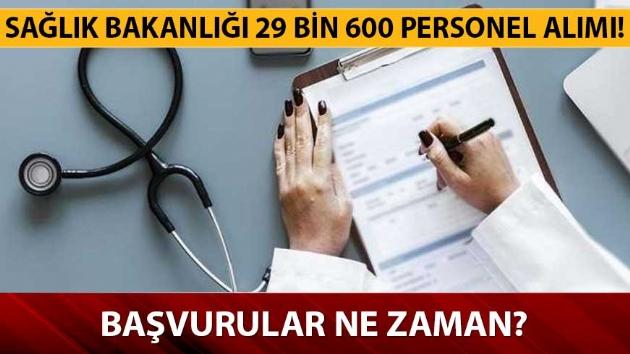 Sağlık Bakanlığı 29 bin 600 personel alımı ne zaman yapılacak?