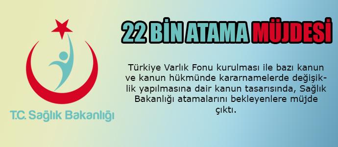 Sağlık Bakanlığı'ndan 22 Bin Atama Müjdesi
