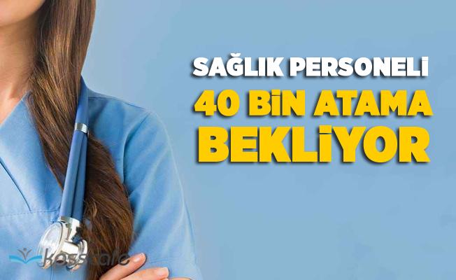 Sağlık Personeli 40 Bin Kadro İstiyor!