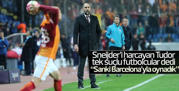 Sanki Barcelona ile oynadık!