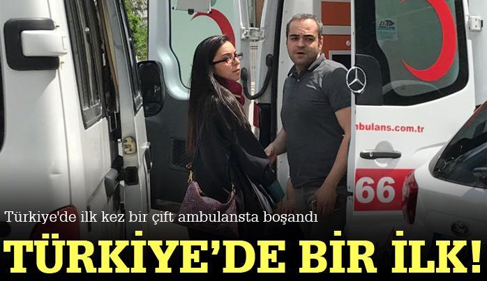 Türkiye'de ilk kez bir çift, ambulans içinde boşandı