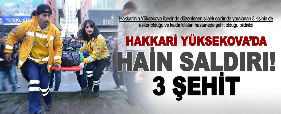Hakkari Yüksekova'da Hain Saldırı! 3 Şehit