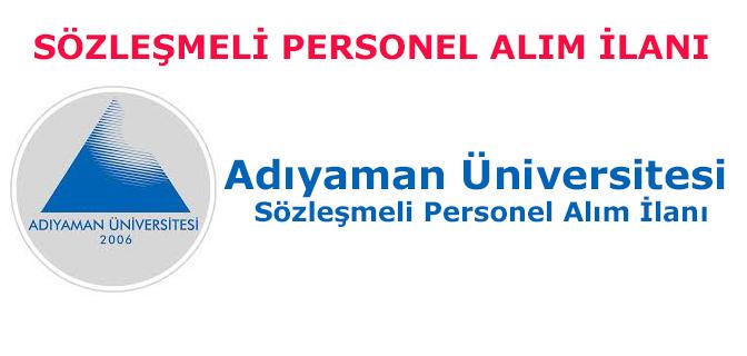 Adıyaman Üniversitesi Sözleşmeli Personel Alım İlanı