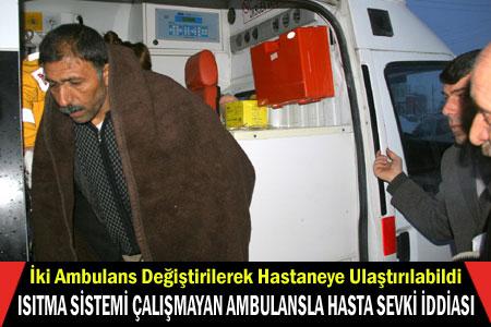 Isıtma Sistemi Çalışmayan Ambulansla Hasta Sevki İddiası