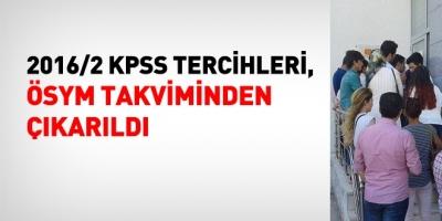 2016/2 KPSS tercihleri, ÖSYM takviminden çıkarıldı