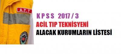 Acil Tıp Teknisyeni (ATT) Kadroları (2017/3)