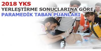 2018 YKS Sonuçlarına Göre Paramedik Taban ve Tavan Puanları
