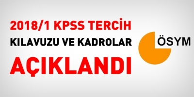 2018/1 KPSS Tercih kılavuzu ve kadrolar açıklandı