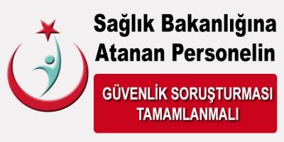 2018/4 ile Yerleşen 8999 Sağlık Personeli Güvenlik Soruşturma Sonucunu Bekliyor