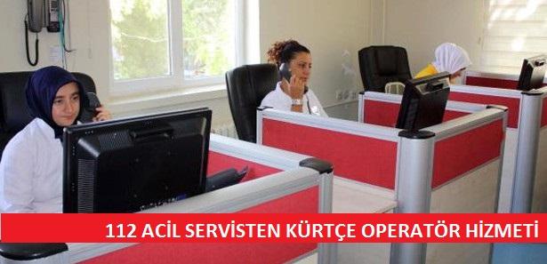112 Acil'de Kürtçe operatör hizmeti