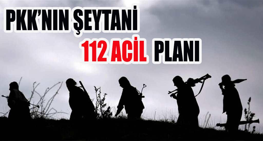 Pkk'nın şeytani 112 Acil Servis Planı