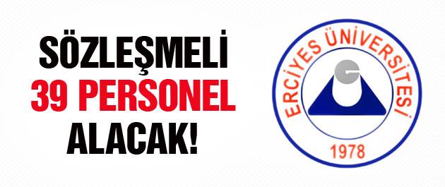 Erciyes Üniversitesi 39 sözleşmeli personel alacak