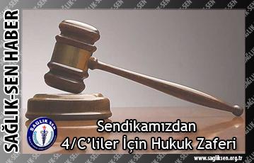 4/C'liler İçin Hukuk Zaferi