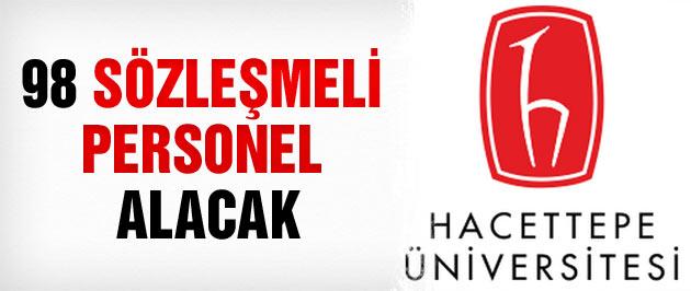 Hacettepe Üniversitesi 98 sözleşmeli personel alacak