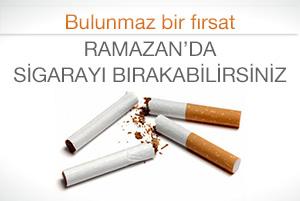 Ramazan'da sigarayı bırakabilirsiniz