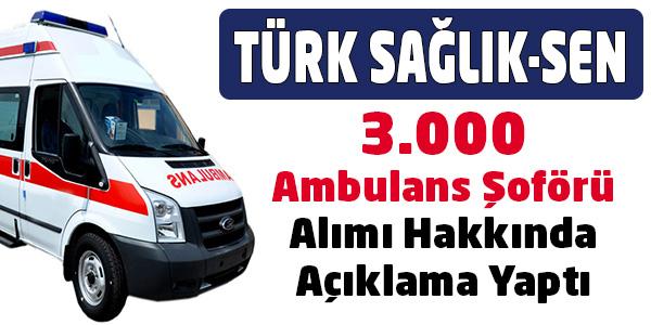 2015 Ambulans Şoförü Alımlarında hızlandırılmış başvuru