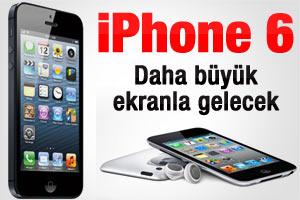 iPhone 6 büyük ekranla gelecek