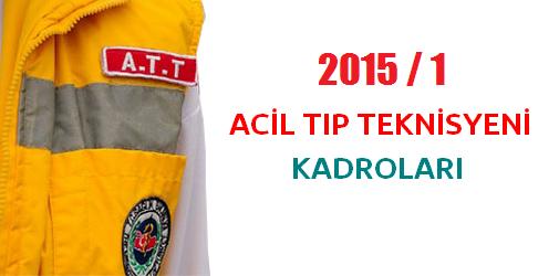 KPSS 2015/1 Acil Tıp Teknisyeni Kadroları