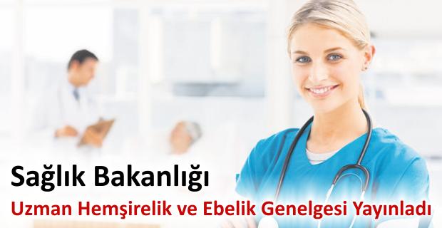 Sağlık Bakanlığı uzman hemşirelik ve ebelik genelgesi yayınladı