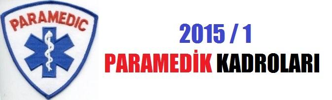 Paramedik Kadroları (KPSS 2015/1)