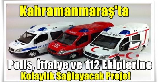 Polis, itfaiye ve 112 ekiplerine kolaylık sağlayacak proje