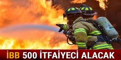 İstanbul Büyükşehir Belediyesi 500 İtfaiyeci Alacak