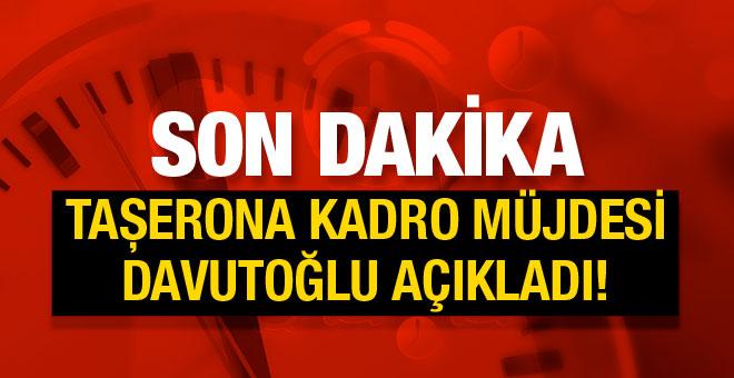 Taşeron işçilere kadro verildi Davutoğlu'ndan son açıklama!
