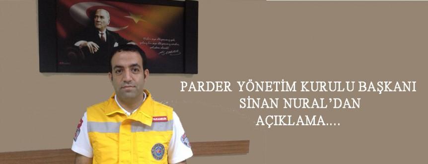 PARDER Genel Başkanı Sinan NURAL'DAN Kamuoyuna Açıklama
