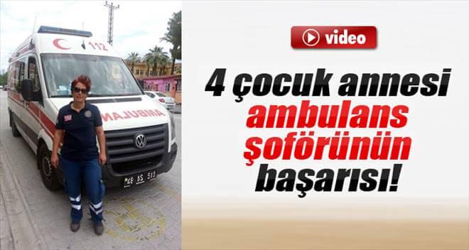 4 çocuk annesi ambulans şoförünün başarısı