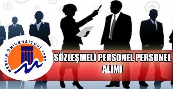 Mersin Üniversitesi Sözleşmeli Personel İlanı