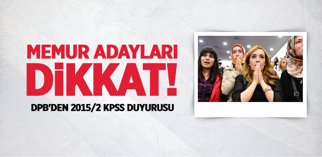 DPB, 2015/2 KPSS için talep almaya başladı!