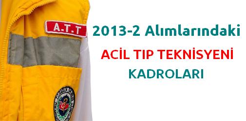 Acil Tıp Teknisyeni-ATT Kadroları (KPSS 2013/2)