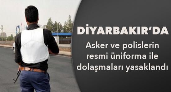 Asker ve polise üniforma yasaklandı!