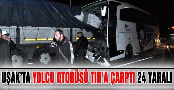Yolcu Otobüsü TIR'a çarptı:24 Yaralı