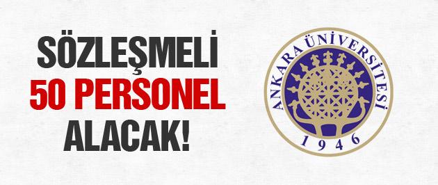 Ankara Üniversitesi 50 sözleşmeli personel alacak