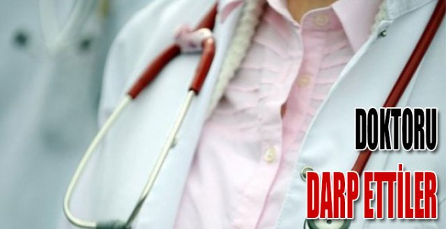 Hastadan doktora yumruklu saldırı!